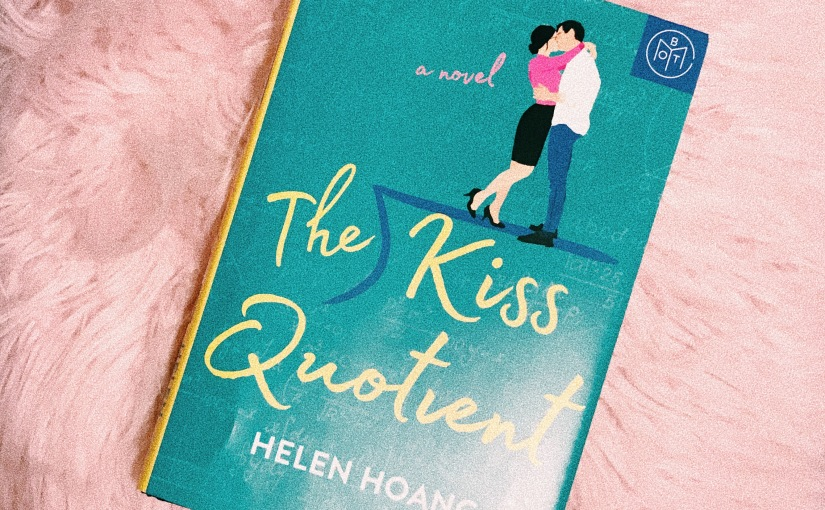 """""""The Kiss Quotient"""" by Helen Hoang: BookReview"""